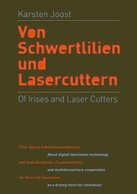 Cover Of Irises and Laser Cutters