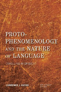 Cover Proto-Phenomenology and the Nature of Language