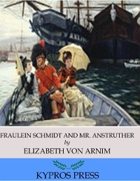 Cover Fraulein Schmidt and Mr. Anstruther