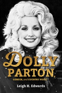 Cover Dolly Parton, Gender, and Country Music