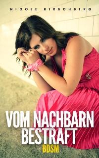 Cover Vom Nachbarn bestraft (BDSM)