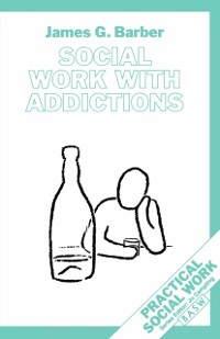 Cover Social Work with Addictions