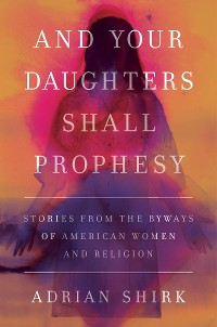 Cover And Your Daughters Shall Prophesy