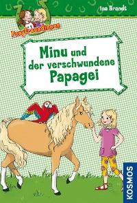 Cover Ponyfreundinnen, 4, Minu und der verschwundene Papagei