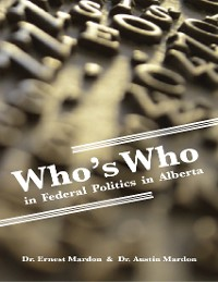 Cover Who's Who In Federal Politics In Alberta