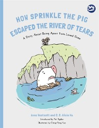 Cover How Sprinkle the Pig Escaped the River of Tears