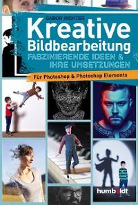 Cover Kreative Bildbearbeitung