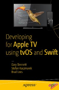 Cover Developing for Apple TV using tvOS and Swift