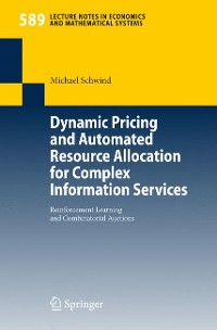 Cover Dynamic Pricing and Automated Resource Allocation for Complex Information Services