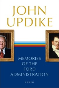 Cover Memories of the Ford Administration