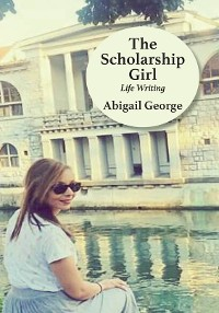 Cover The Scholarship Girl: Life Writing