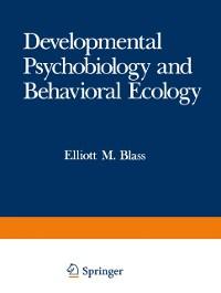 Cover Developmental Psychobiology and Behavioral Ecology