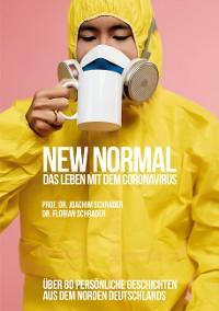 Cover New Normal - Das Leben mit dem Coronavirus