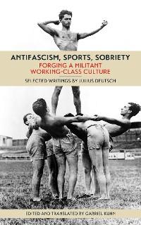 Cover Antifascism, Sports, Sobriety