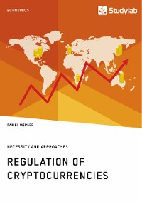 Cover Regulation of Cryptocurrencies. Necessity and Approaches