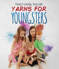 Cover Yarns for Youngsters