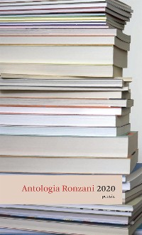 Cover Antologia Ronzani 2020 Poesia