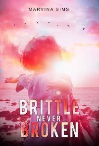 Cover Brittle Never Broken