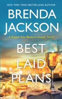 Cover Best Laid Plans (Madaris Family Saga, Book 14)