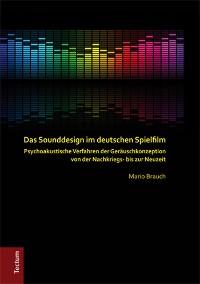 Cover Das Sounddesign im deutschen Spielfilm