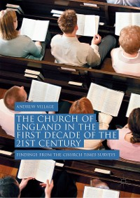 Cover The Church of England in the First Decade of the 21st Century