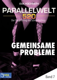 Cover Parallelwelt 520 - Band 7 - Gemeinsame Probleme