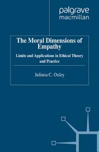 Cover The Moral Dimensions of Empathy