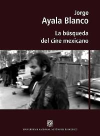 Cover La búsqueda del cine mexicano