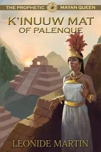 Cover The Prophetic Mayan Queen