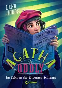 Cover Agatha Oddly - Im Zeichen der Silbernen Schlange