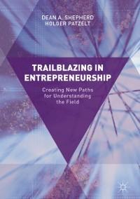 Cover Trailblazing in Entrepreneurship