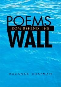 Cover Poems from Behind the Wall