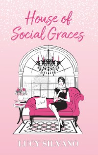 Cover House of Social Graces