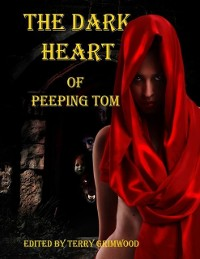 Cover Dark Heart of Peeping Tom