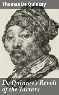 Cover De Quincey's Revolt of the Tartars