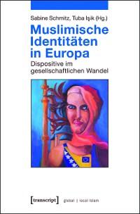 Cover Muslimische Identitäten in Europa