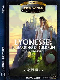 Cover Lyonesse: Il giardino di Suldrun