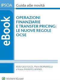 Cover Operazioni finanziarie e transfer pricing: le nuove regole Ocse