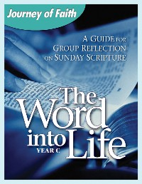Cover The Word Into Life, Year C