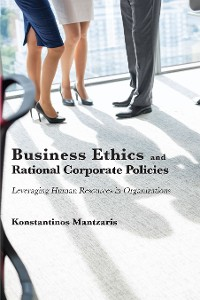 Cover Business Ethics and Rational Corporate Policies