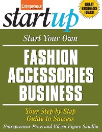 Cover Start Your Own Fashion Accessories Business