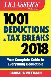 Cover J.K. Lasser's 1001 Deductions and Tax Breaks 2018