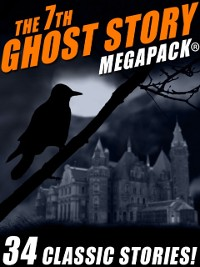 Cover 7th Ghost Story MEGAPACK(R)