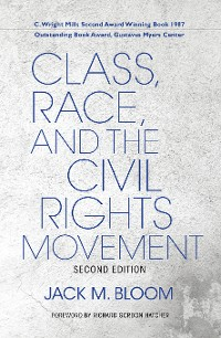 Cover Class, Race, and the Civil Rights Movement, Second Edition