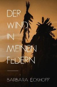 Cover Der Wind in meinen Federn