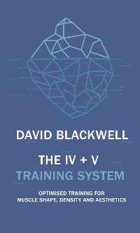 Cover The IV + V Training System