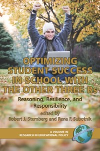 Cover Optimizing Student Success in School with the Other Three Rs