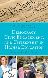 Cover Democracy, Civic Engagement, and Citizenship in Higher Education