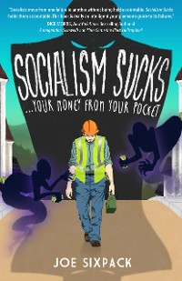 Cover SOCIALISM SUCKS Your Money From Your Pocket
