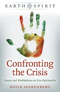 Cover Earth Spirit: Confronting the Crisis